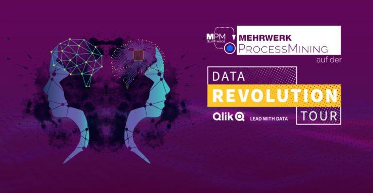 MEHRWERK ProcessMining (MPM) auf der Qlik Data Revolution Tour 2019